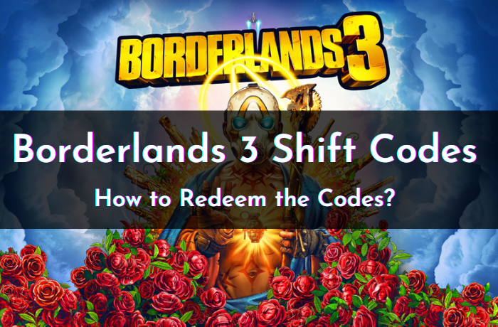 Borderlands 3 Shift Codes