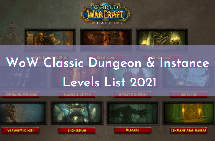 WoW Classic Dungeon and Instance Levels